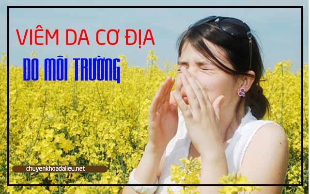 Yếu tố môi trường là nguyên nhân gây viêm da cơ địa
