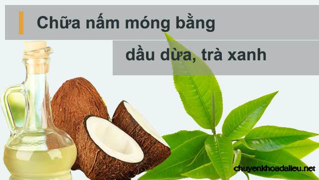 Trị bệnh nấm móng bằng dầu dừa và trà xanh