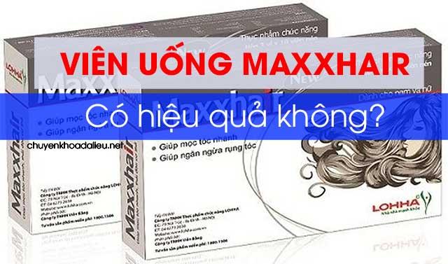 Viên uống mọc tóc Maxxhair có hiệu quả không, giá bao nhiêu?