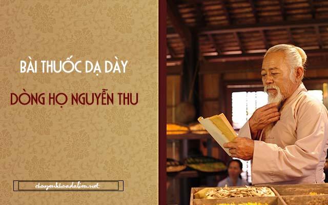 Bài thuốc dạ dày của dòng họ Nguyễn Thu