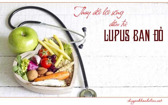 Hạn chế bệnh Lupus đỏ bằng việc thay đổi lối sống