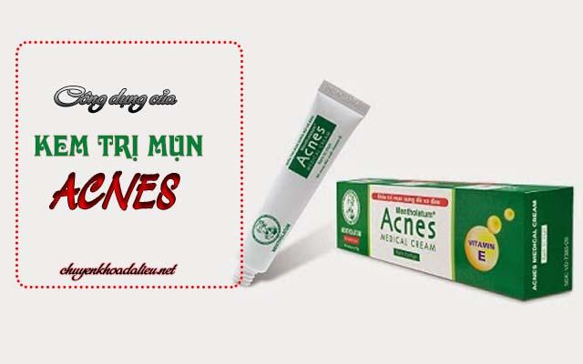Công dụng điều trị mụn của kem trị mụn Acnes