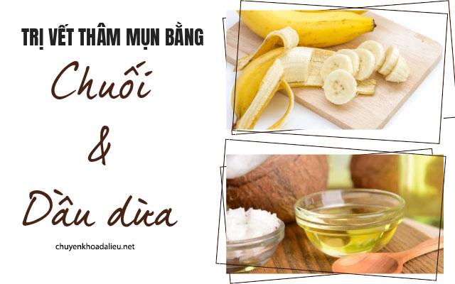 trị mụn và vết thâm bằng dầu dừa và chuối