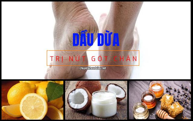 trị nứt gót chân bằng dầu dừa