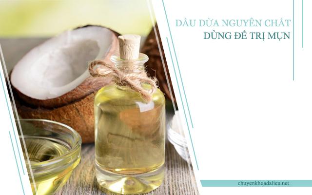 Phải dùng dầu dừa nguyên chất để trị mụn