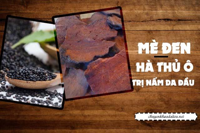 mè đen hà thủ ô trị nấm da đầu