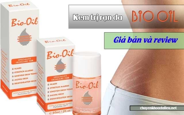 Kem trị rạn da Bio Oil, giá bán và review