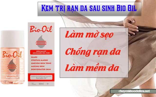 Công dụng của kem trị rạn da sau sinh Bio Oil