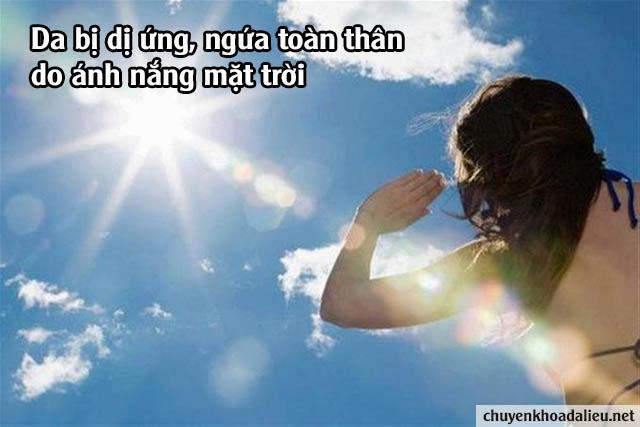 Dị ứng ánh sáng mặt trời là nguyên nhân dẫn đến hiện tượng ngứa toàn thân không phải ai cũng biết