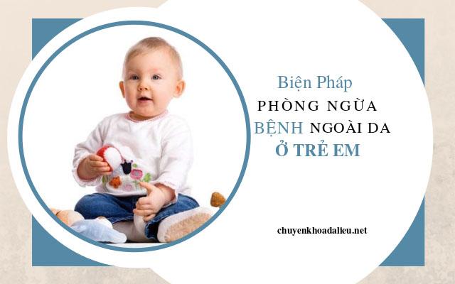 phòng bệnh ngoài da ở trẻ