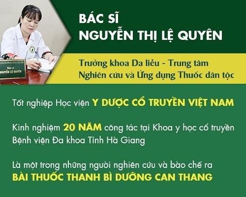 Bác sĩ Nguyễn Thị Lệ Quyên - Trưởng khoa Da liễu Trung tâm Nghiên cứu và Ứng dụng Thuốc dân tộc