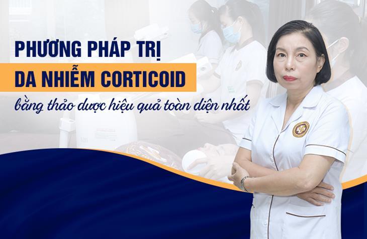 Phương pháp phục hồi da nhiễm Corticoid của Trung tâm Da liễu Đông y Việt Nam được các chuyên gia đánh giá rất cao
